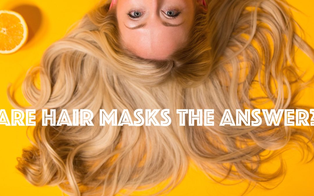 Are Hair Masks the Answer?